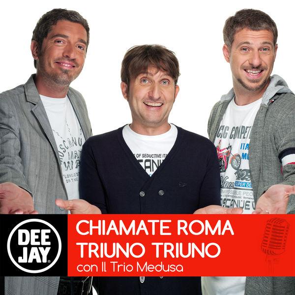 Chiamate Roma Triuno Triuno