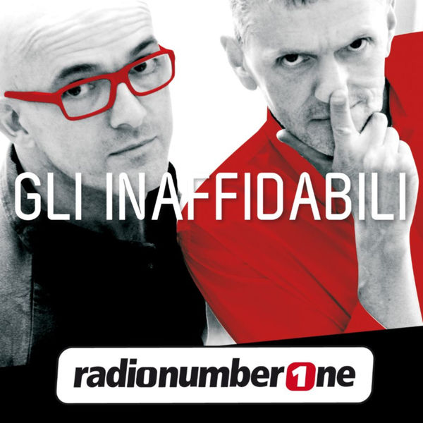 Inaffidabili - Radio Number One