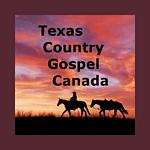 Texas Country Gospel Canada