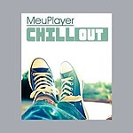 MeuPlayer Chill Out