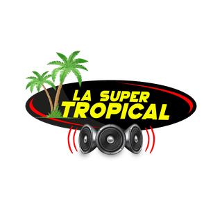 La Super Tropical