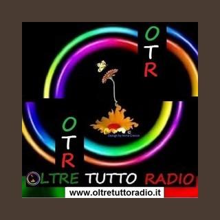 OLTRE TUTTO RADIO - ROMA
