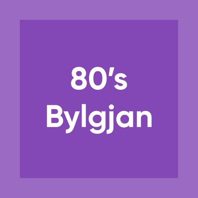 80s BYLGJAN