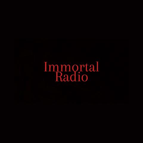 Immortal Radio