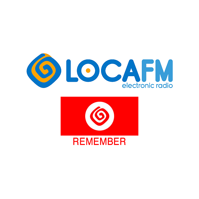 Loca FM - Remember