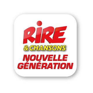 RIRE ET CHANSONS NOUVELLE GENERATION