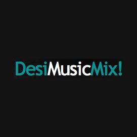 Desi Music Mix!