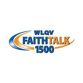 WLQV Faith Talk 1500