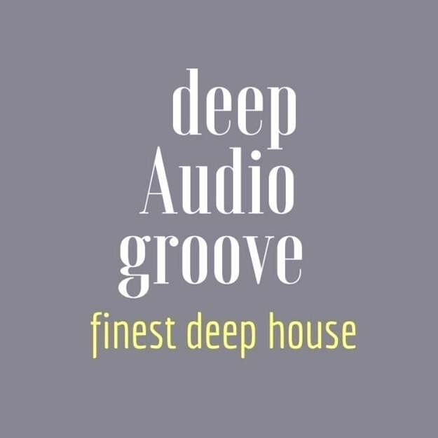 deep Audio groove | deep house