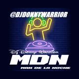 DJ Donny Warrior Man de la Noche