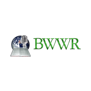 BWWR - Bible Witness Web Radio