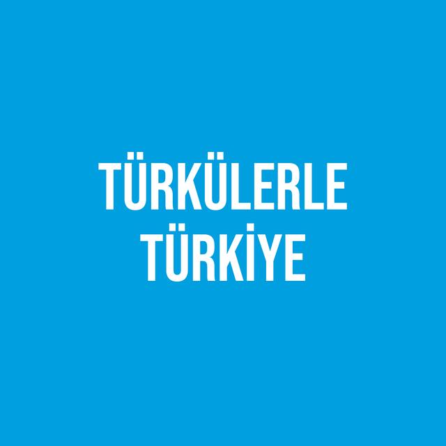 Türkülerle Türkiye