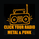 Click Your Radio Metal & Punk
