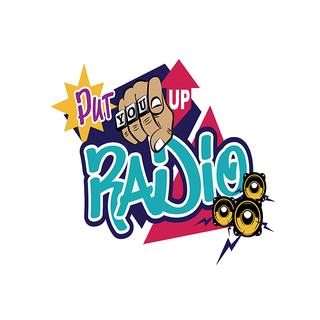 Put You Up Radio