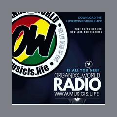 Organixx_World Radio