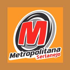 Metropolitana Sertanejo