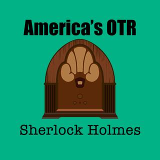 America's OTR - 24/7 Sherlock Holmes