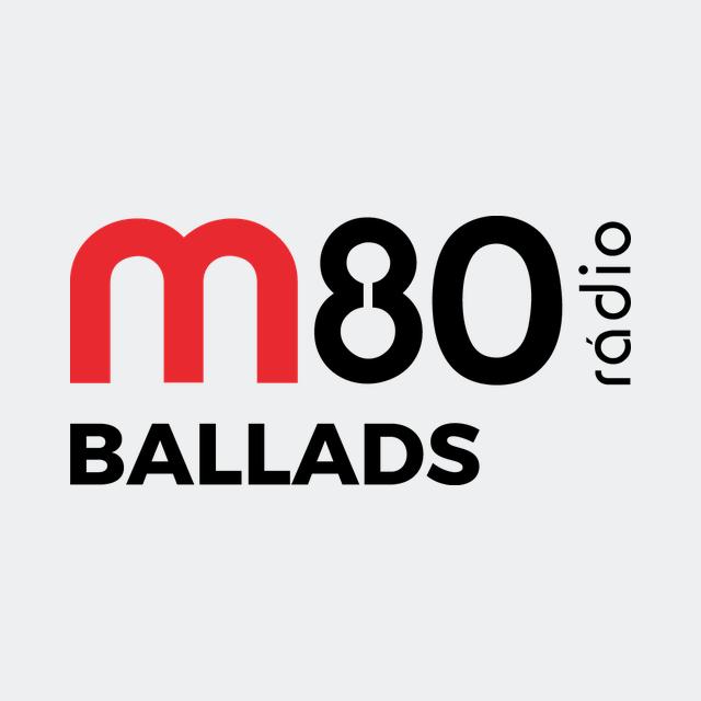 M80 - Ballads