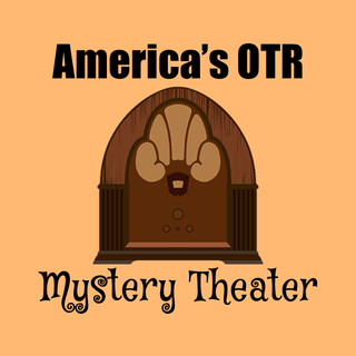 America's OTR - Mystery Theater Radio