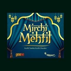 Mirchi Mehfil