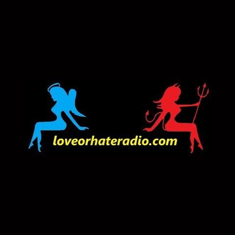 Love or Hate Radio