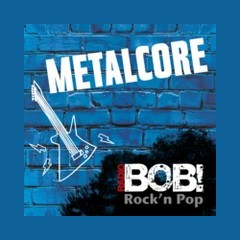 RADIO BOB! Metalcore