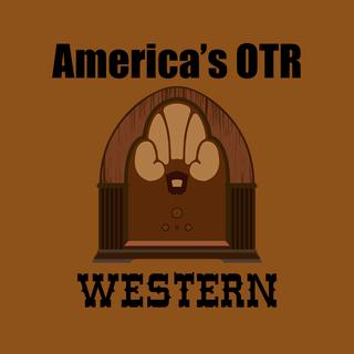 America's OTR - Western Radio