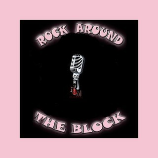 Rock Around The Block Radio