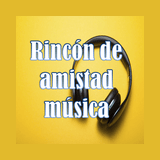 Rincón de Amistad Música