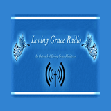 Loving Grace Radio