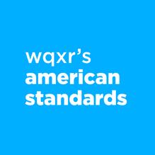 WQXR American Standards
