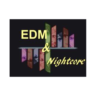 EDM & Nightcore