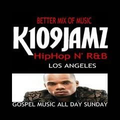 109JAMZ  24/7 HipHop N' R&B K109JAMZ
