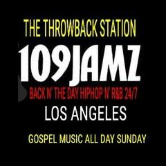 109JAMZ 24/7  Old School HipHop N' R&B