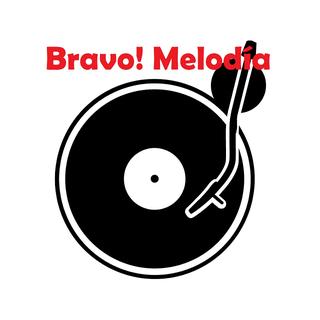 Bravo! Melodia