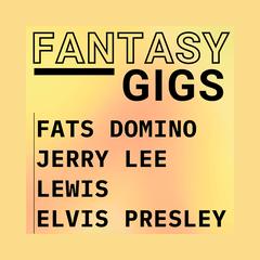 Fantasy Gigs Rock N Roll Live