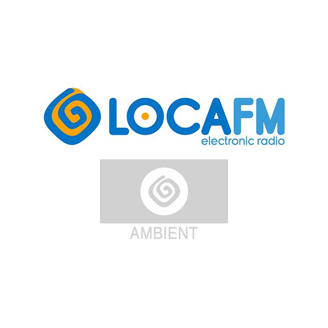 Loca FM - Ambient
