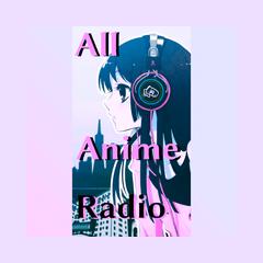 All Anime Radio