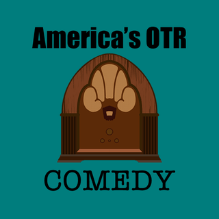 America's OTR - Old Time Comedy Radio