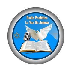 Radio Profetica La Voz De Jehova