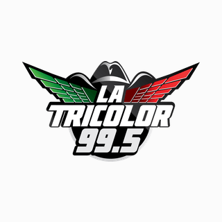 KLOK La Tricolor 99.5 FM