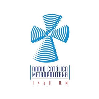Radio Católica Metropolitana 1450 AM