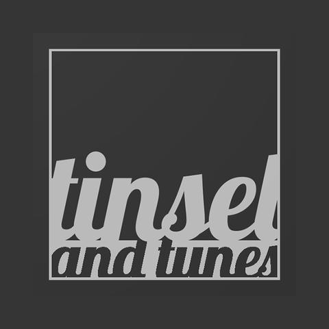 Tinsel & Tunes