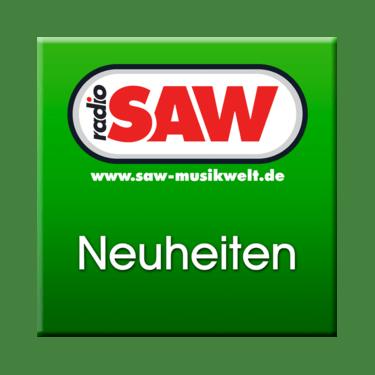 Radio SAW - Neuheiten